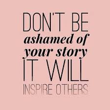 dont' be ashamed